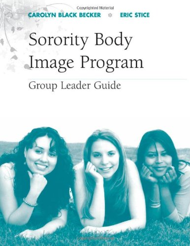9780195373813: The Sorority Body Image Program Group Leader Guide (Treatments That Work)