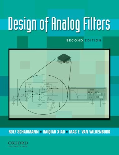9780195373943: Design of Analog Filters 2nd Edition (The Oxford Series in Electrical and Computer Engineering)
