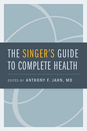 9780195374032: The Singer's Guide to Complete Health