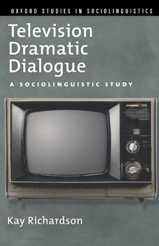 9780195374063: Television Dramatic Dialogue: A Sociolinguistic Study