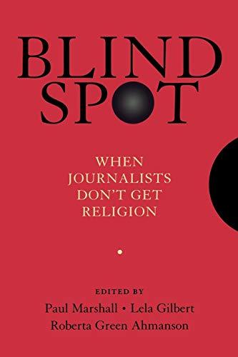 Blind Spot: When Journalists Don't Get Religion: Oxford University Press,