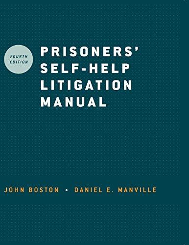 Prisoners Self Help Litigation Manual: John Boston