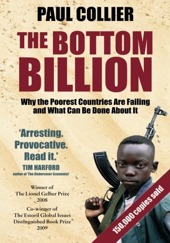 9780195374636: The Bottom Billion: Why the Poorest Countries are Failing and What Can Be Done About It