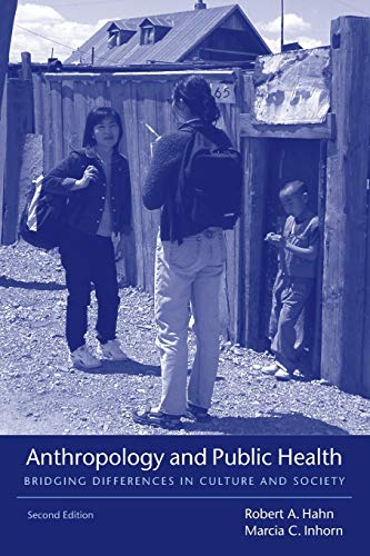 9780195374643: Anthropology and Public Health: Bridging Differences in Culture and Society