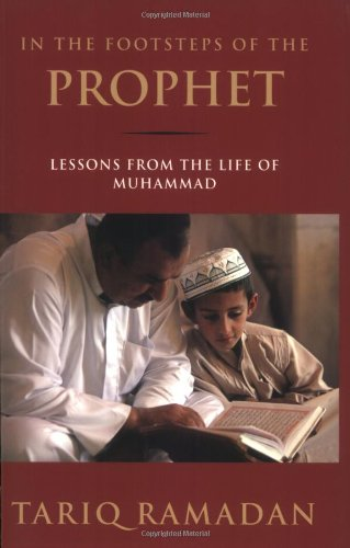 9780195374766: In the Footsteps of the Prophet: Lessons from the Life of Muhammad