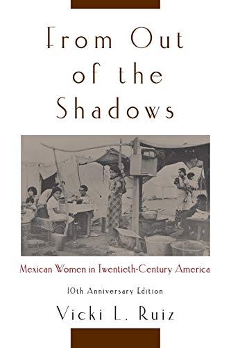 9780195374773: From Out of the Shadows: Mexican Women in Twentieth-Century America