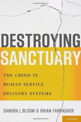 9780195374803: Destroying Sanctuary: The Crisis in Human Service Delivery Systems