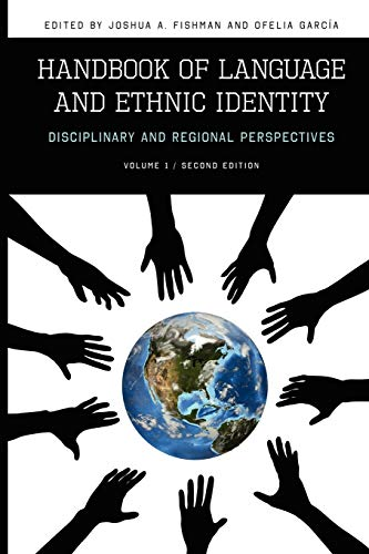 9780195374926: Handbook of Language and Ethnic Identity: Disciplinary and Regional Perspectives (Volume I)