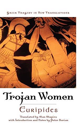 9780195374933: Trojan Women (Greek Tragedy in New Translations)