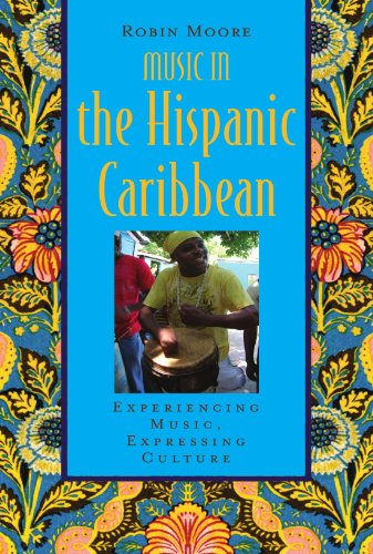9780195375053: Music in the Hispanic Caribbean: Experiencing Music, Expressing Culture (Global Music Series)