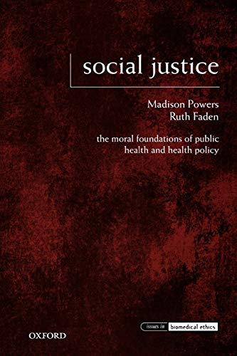 9780195375138: Social Justice: The Moral Foundations of Public Health and Health Policy (Issues in Biomedical Ethics)