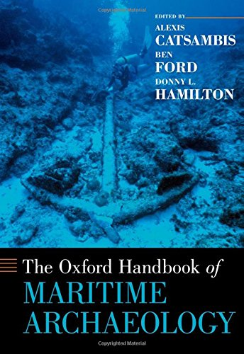 9780195375176: The Oxford Handbook of Maritime Archaeology (Oxford Handbooks)
