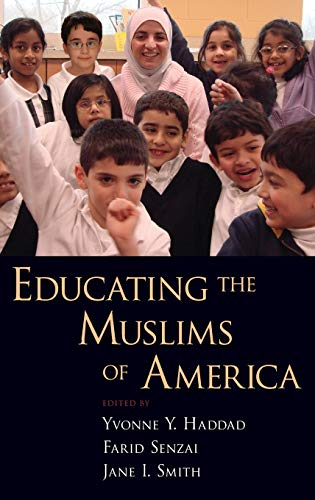 9780195375206: Educating the Muslims of America