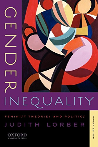 Gender Inequality: Feminist Theories and Politics: Lorber, Judith