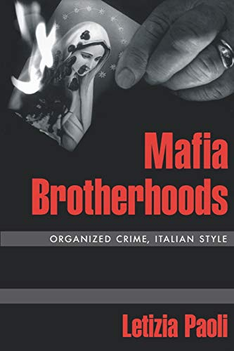 9780195375268: Mafia Brotherhoods: Organized Crime, Italian Style (Studies in Crime and Public Policy)