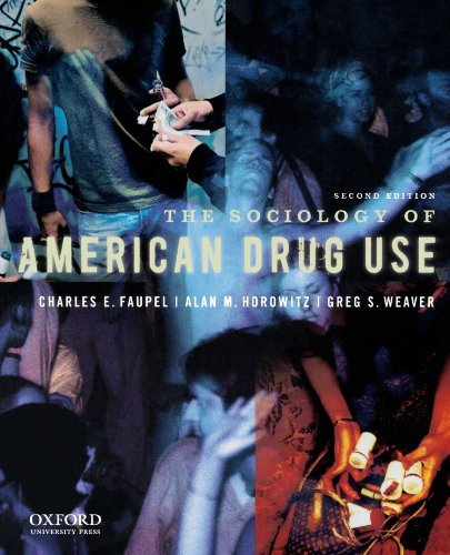 The Sociology of American Drug Use: Faupel, Charles E.;