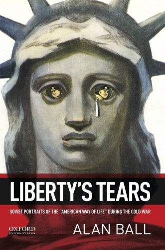 9780195375312: Liberty's Tears: Soviet Portraits of the