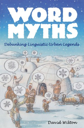 9780195375572: Word Myths: Debunking Linguistic Urban Legends