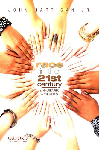9780195375619: Race in the 21st Century: Ethnographic Approaches