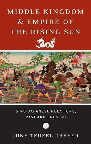 9780195375664: Middle Kingdom and Empire of the Rising Sun: Sino-Japanese Relations, Past and Present