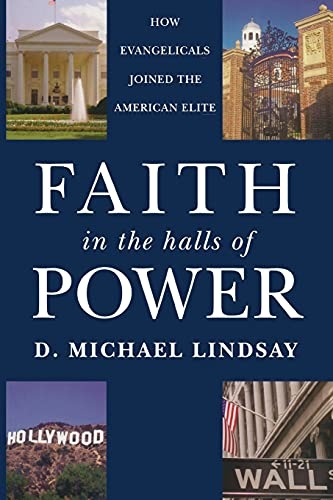 9780195376050: Faith in the Halls of Power: How Evangelicals Joined the American Elite
