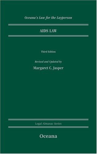 AIDS Law (Oceana's Legal Almanac Series Law: Margaret C Jasper
