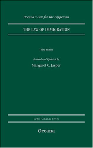 9780195376531: The Law of Immigration (Legal Almanac Series)