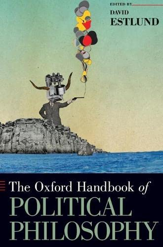 9780195376692: The Oxford Handbook of Political Philosophy (Oxford Handbooks)