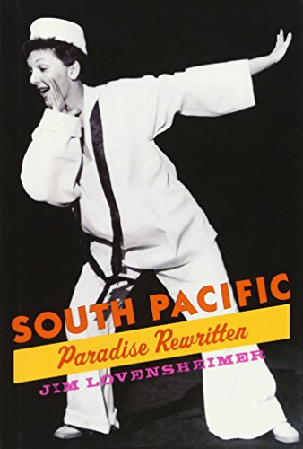 9780195377026: South Pacific: Paradise Rewritten (Broadway Legacies)