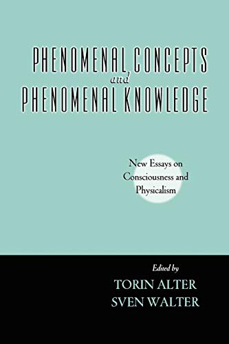 9780195377040: Phenomenal Concepts and Phenomenal Knowledge: New Essays on Consciousness and Physicalism (Philosophy of Mind)