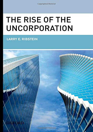 9780195377095: The Rise of the Uncorporation