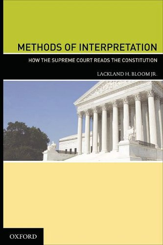 9780195377118: Methods of Interpretation: How the Supreme Court Reads the Constitution