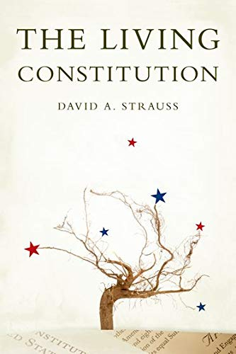 9780195377279: The Living Constitution (INALIENABLE RIGHTS)
