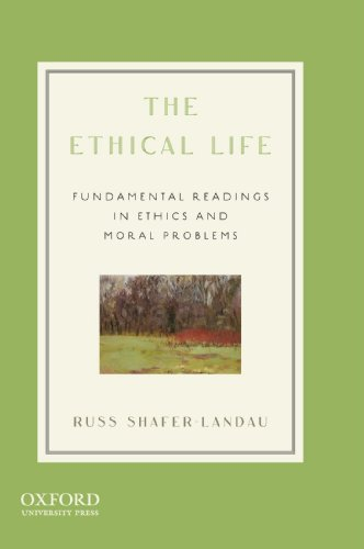 9780195377699: The Ethical Life: Fundamental Readings in Ethics and Moral Problems