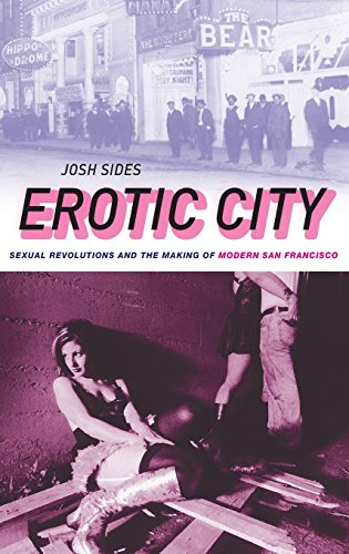 9780195377811: Erotic City: Sexual Revolutions and the Making of Modern San Francisco