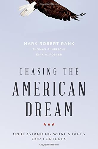9780195377910: Chasing the American Dream: Understanding What Shapes Our Fortunes