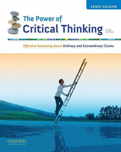 9780195377927: The Power of Critical Thinking: Effective Reasoning About Ordinary and Extraordinary Claims