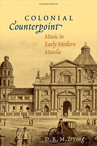 9780195378269: Colonial Counterpoint: Music in Early Modern Manila (CURRENTS IN LATIN AMER & IBERIAN MUSIC)