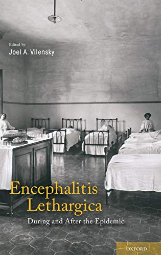 9780195378306: Encephalitis Lethargica: During and After the Epidemic