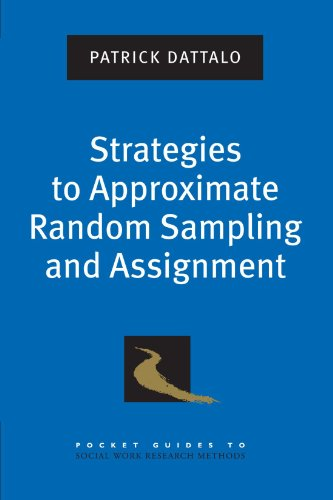 9780195378351: Strategies to Approximate Random Sampling and Assignment (Pocket Guide to Social Work Research Methods)