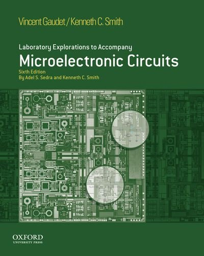 9780195378733: Laboratory Explorations to Accompany Microelectronic Circuits, (The Oxford Series in Electrical and Computer Engineering)