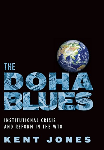 9780195378825: The Doha Blues: Institutional Crisis and Reform in the WTO