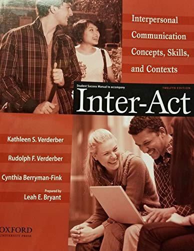 9780195378894: Student Success Manual to accompany Inter-Act: Interpersonal Communication Concepts, Skills, and Contexts (Student Success Manual only)