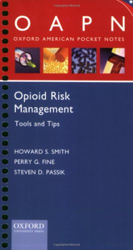 9780195378979: Opioid Risk Management Tools and Tips (Oxford American Pocket Notes)