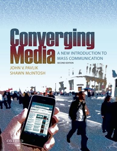 9780195379105: Converging Media: A New Introduction to Mass Communication
