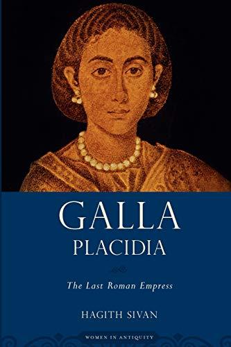 9780195379136: Galla Placidia: The Last Roman Empress (Women in Antiquity)