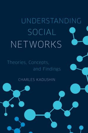 9780195379464: Understanding Social Networks: Theories, Concepts, and Findings