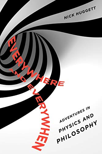9780195379501: Everywhere and Everywhen: Adventures in Physics and Philosophy