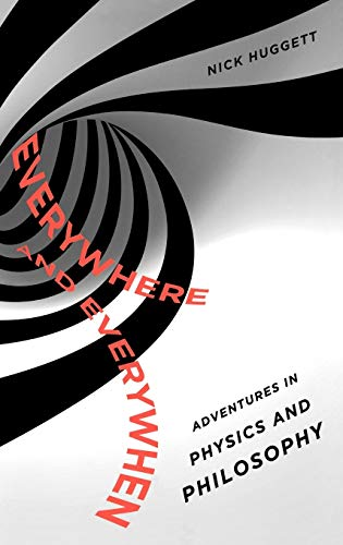 9780195379518: Everywhere and Everywhen: Adventures in Physics and Philosophy