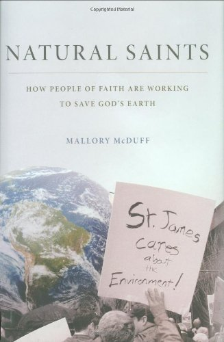 9780195379570: Natural Saints: How People of Faith are Working to Save God's Earth